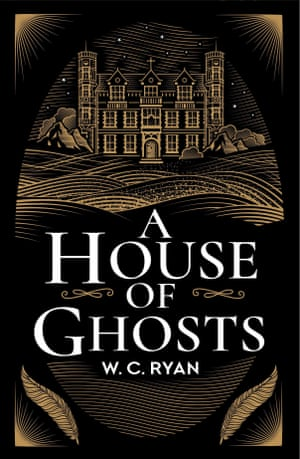 A House of Ghosts by WC Ryan