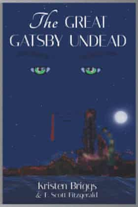 The book cover for The Great Gatsby Undead by Kristen Briggs looks a lot like the original The Great Gatsby cover, only bloodier.