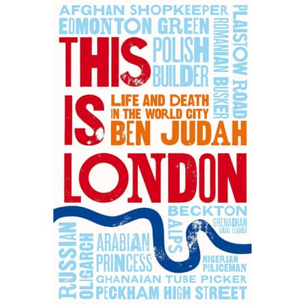 This Is London Ben Judah Picador publishing
