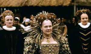 As Elizabeth I in Shakespeare in Love.