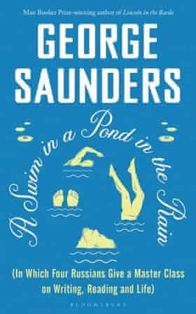 A Swim in the Pond in the Rain by George Saunders
