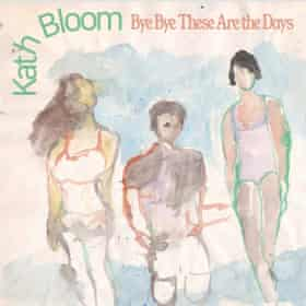 Kath Bloom. Album cover Bye Bye These Are the Days Cover