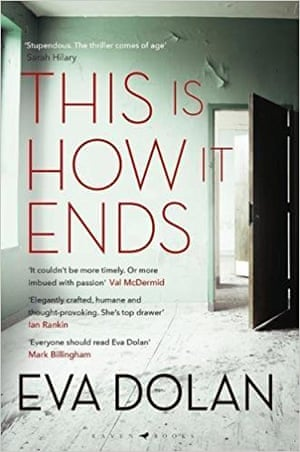 Eva Dolan's This Is How It Ends