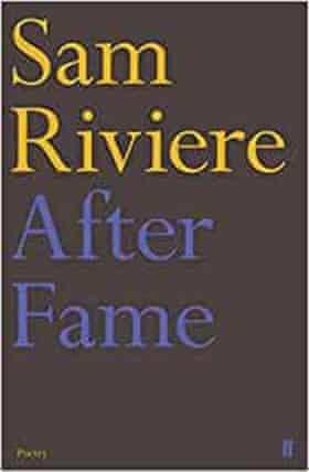 Sam Riviere's After Fame