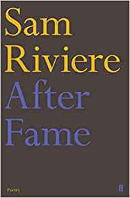 Sam Riviere's After Fame