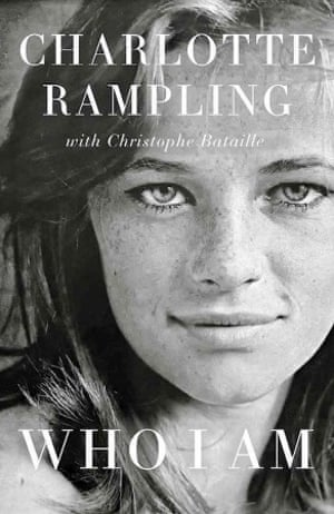 Charlotte Rampling's book Who I Am