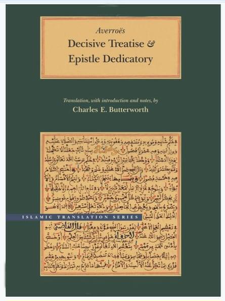 Ibn Rushd, The Decisive Treatise University of Chicago press