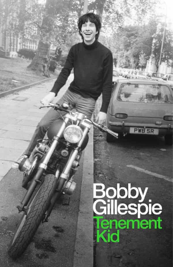 Tenement Kid: Primal Scream's Bobby Gillespie to publish memoir | Bobby Gillespie | The Guardian