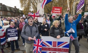Pro-Brexit protesters outside the House of Commons: 'The Brexiters are experts at defining what they don't like – nobody can explain their New Jerusalem'
