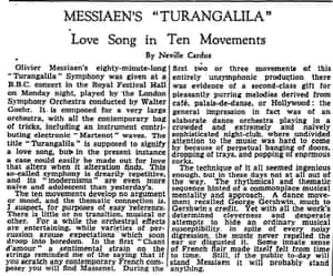'If the public today will stand Messiaen it will probably stand anything'. Neville Cardus reviews Turangalila for the Manchester Guardian, 24 April 1954.