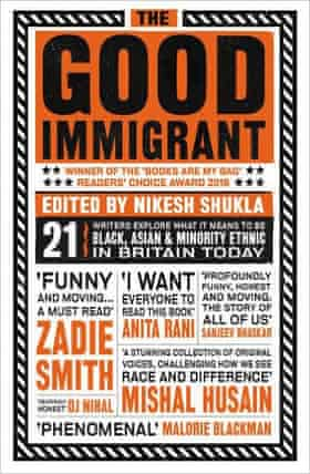 The Good Immigrant, edited by Nikesh Shukla