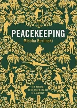 Mischa Berlinski Peacekeeping