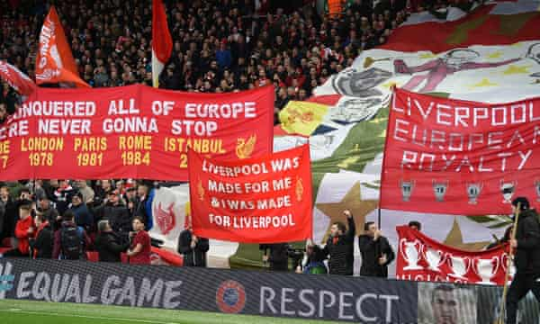 The Liverpool fans proudly proclaim the club's European heritage.
