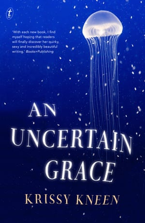 Cover image for An Uncertain Grace by Krissy Kneen