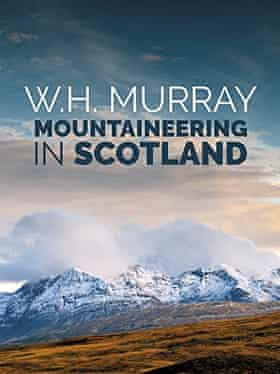 Cover of Mountaineering in Scotland by WH Murray