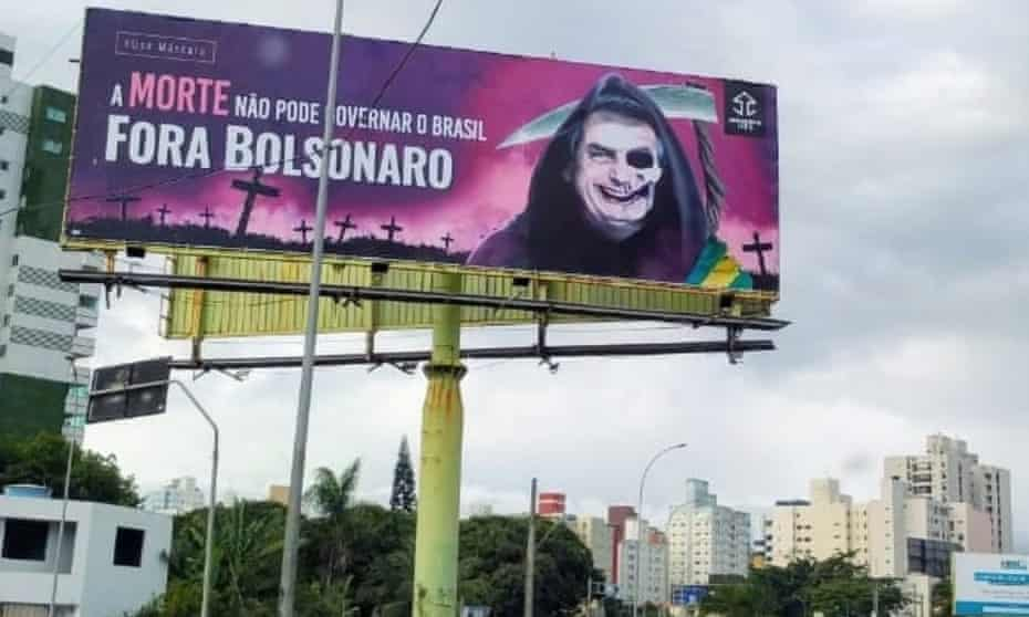 A billboard in Aracaju: 'Death cannot be allowed to govern Brazil.'