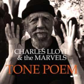 Charles Lloyd & the Marvels: Tone Poem album cover.
