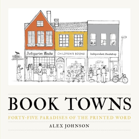Book Towns book by Alex Johnson, front cover.