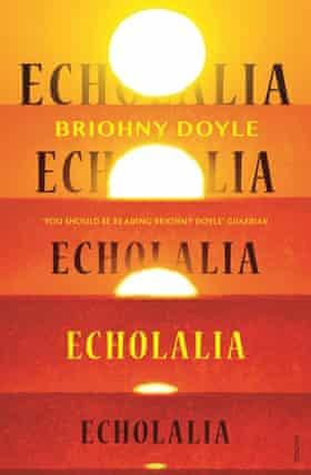 Cover image of 2021 novel Echolalia by Australian author Briohny Doyle