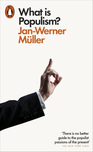 What Is Populism? by Jan-Werner Muller