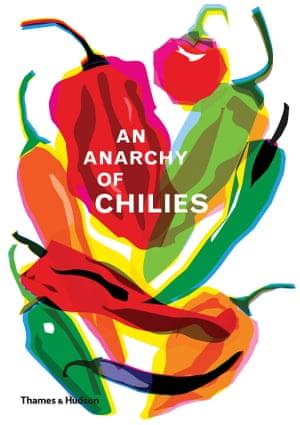 An Anarchy of Chillies Caz Hildebrand