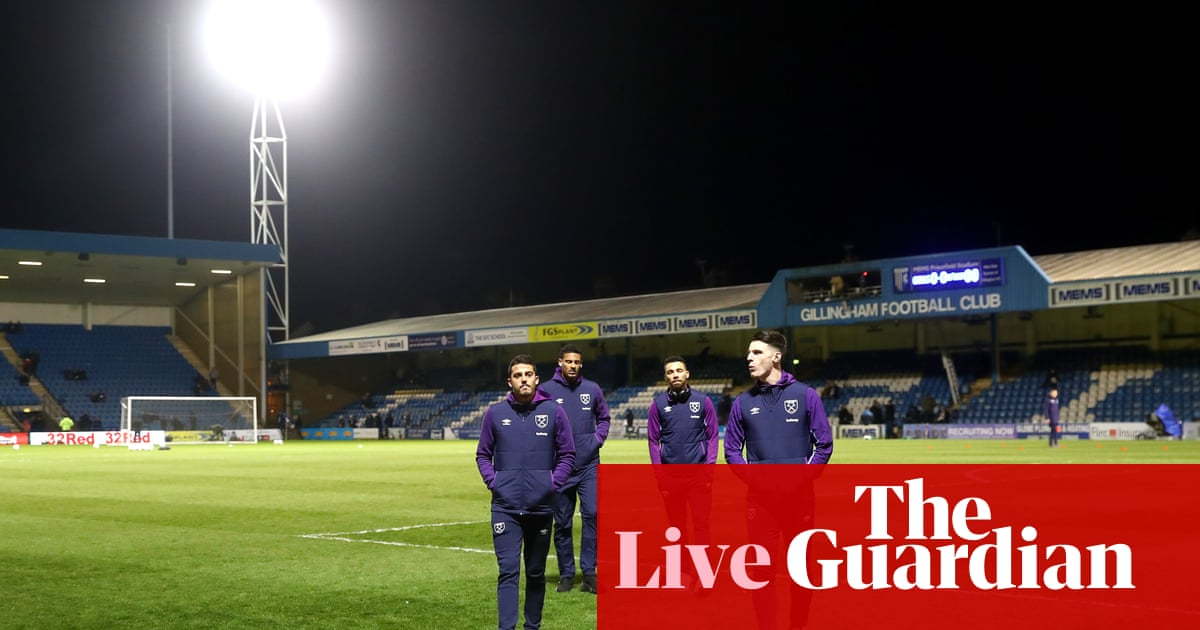 Gillingham v West Ham: FA Cup third round – live!