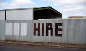A hand-painted hire sign in the NSW outback town of Bourke. Barnaby Joyce says Newstart payments should be altered to consider recipients' geographical locations.