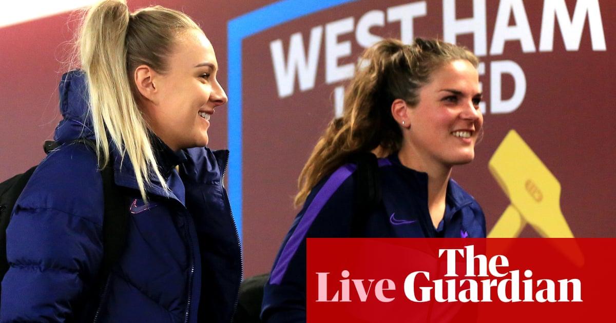 West Ham v Tottenham: Womens Super League – live!