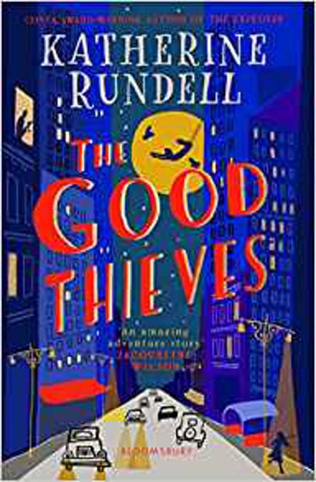 Katherine Rundell's The Good Thieves