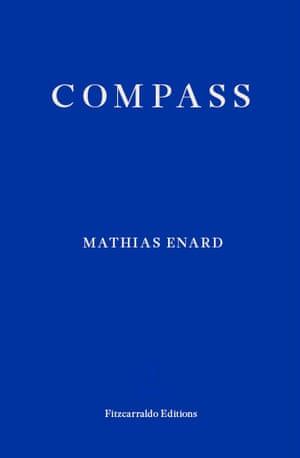 Manbooker Shortlist 2017 book cover Mathias Enard Compass
