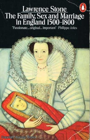 The Family, Sex and Marriage in England, 1500-1800 by Lawrence Stone
