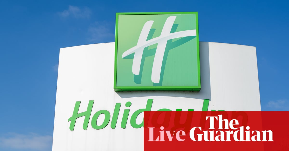 Demand for hotel and office space picks up as economies reopen – business live