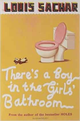 There S A Boy In The Girls Bathroom By Louis Sachar Review Children S Books The Guardian