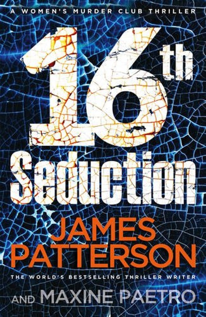 16th Seduction By James Patterson And Maxine Paetro Digested Read