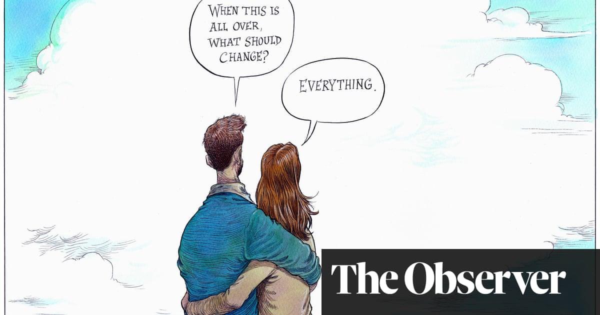 Coronavirus Everything Must Change Cartoon Opinion The Guardian