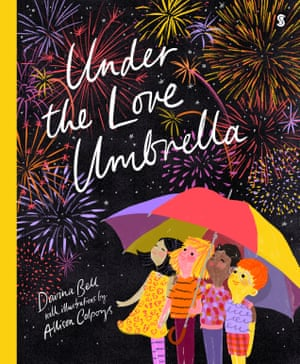 Cover image for Under the Love Umbrella by Davina Bell and Allison Colpoys