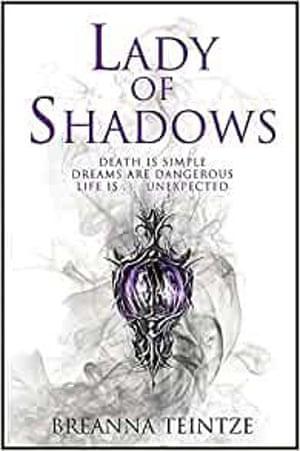 Breanna Teintze Lady of Shadows