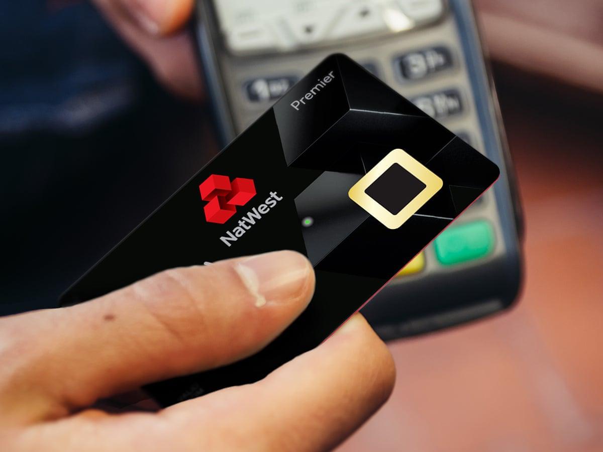 Natwest Trials Fingerprint Debit Cards To Remove 30 Limit Contactless Payments The Guardian