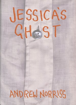 Jessicas Ghost by Andrew Norriss