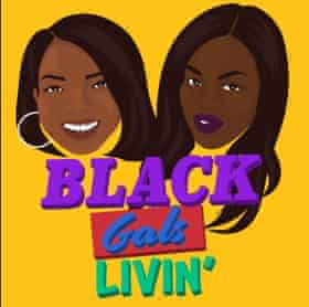Black Gals Livin' podcast