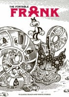 The Portable Frank, by Jim Woodring