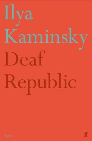 Deaf Republic. Ilya Kaminsky