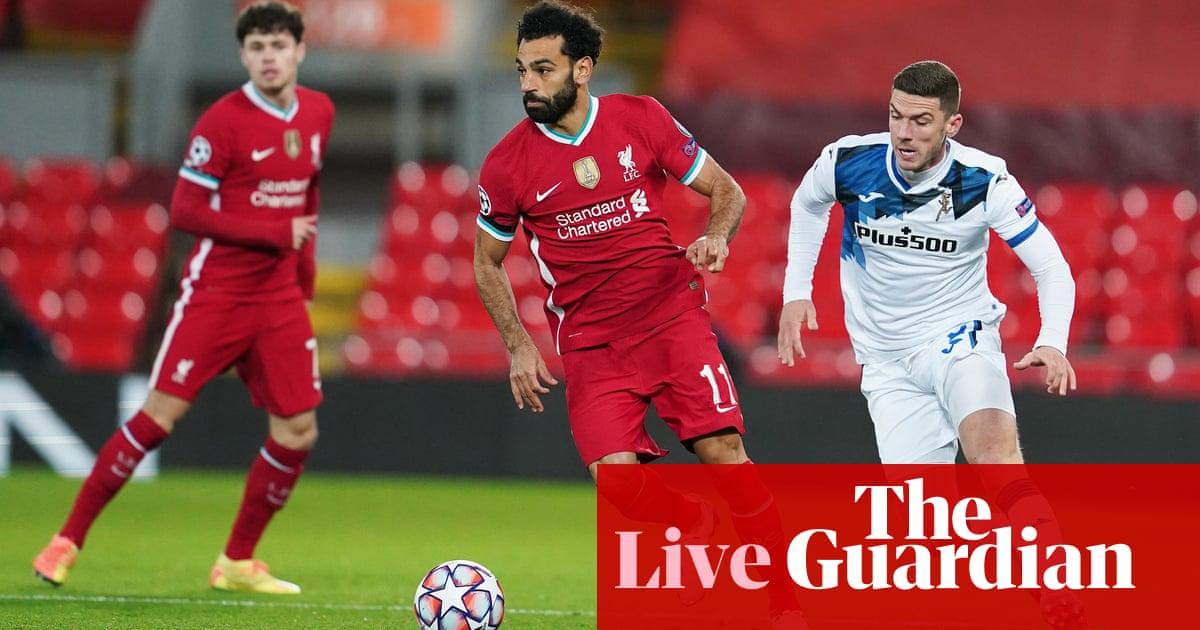 Liverpool v Atalanta: Champions League – live!