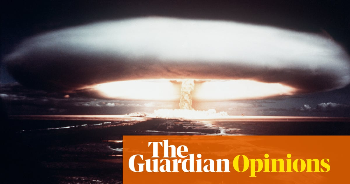 Now that nuclear weapons are illegal, the Pacific demands truth on decades of testing | Dimity Hawkins