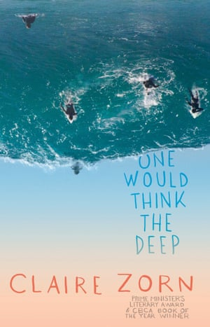 Cover image for One Would Think The Deep by Claire Zorn