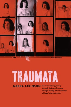 The front cover of Traumata, a book by Meera Atkinson. Published by University of Queensland Press, April 2018.