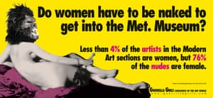 Guerrilla Girls, Do Women Still Have To Be Naked To  Get Into The Met Museum? (1989).