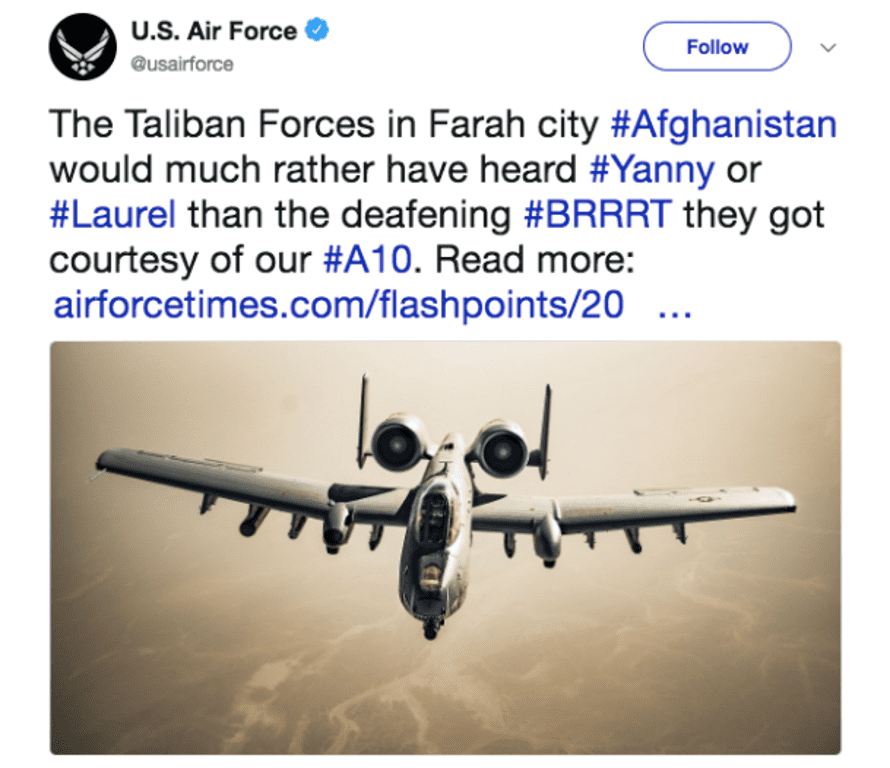 A tweet from the US Air Force linking the conflict in Afghanistan with the 'Yanny or Laurel' internet debate.