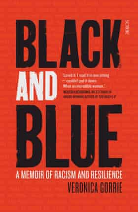Veronica Gorrie's Black and Blue: A Memoir of Racism and Resilience book cover