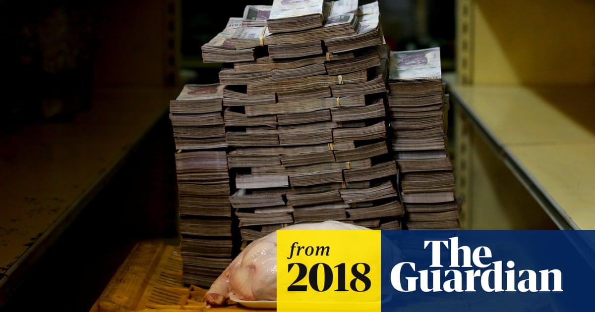 14m bolivars for a chicken: Venezuela hyperinflation